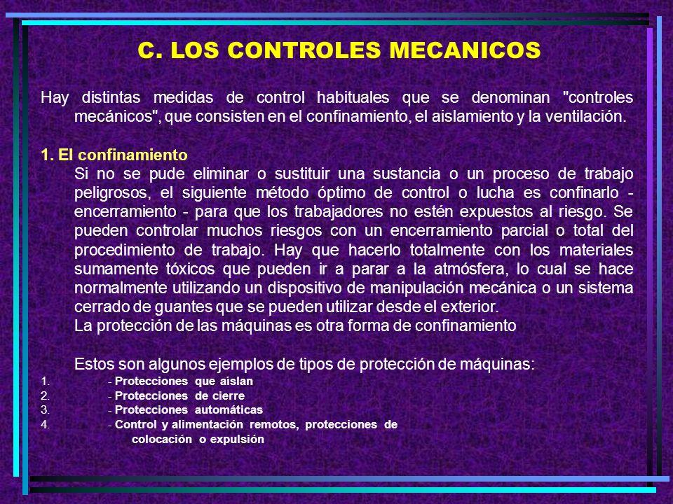 C. LOS CONTROLES MECANICOS