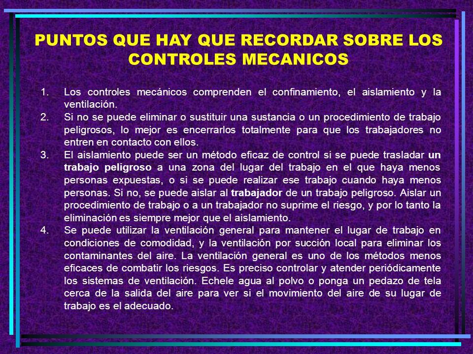 PUNTOS QUE HAY QUE RECORDAR SOBRE LOS CONTROLES MECANICOS