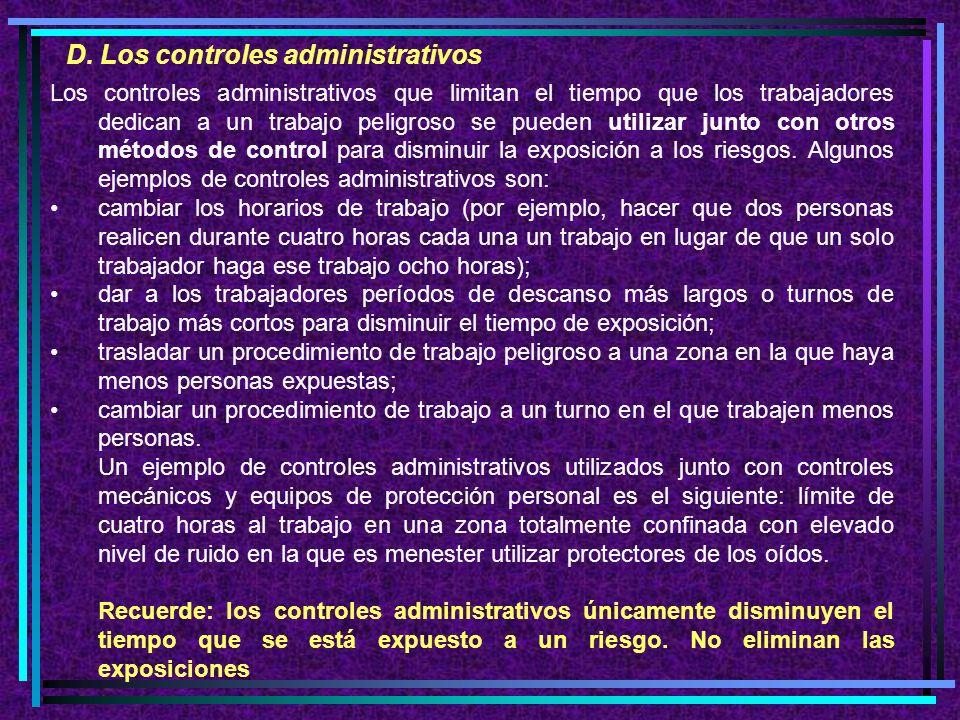 D. Los controles administrativos