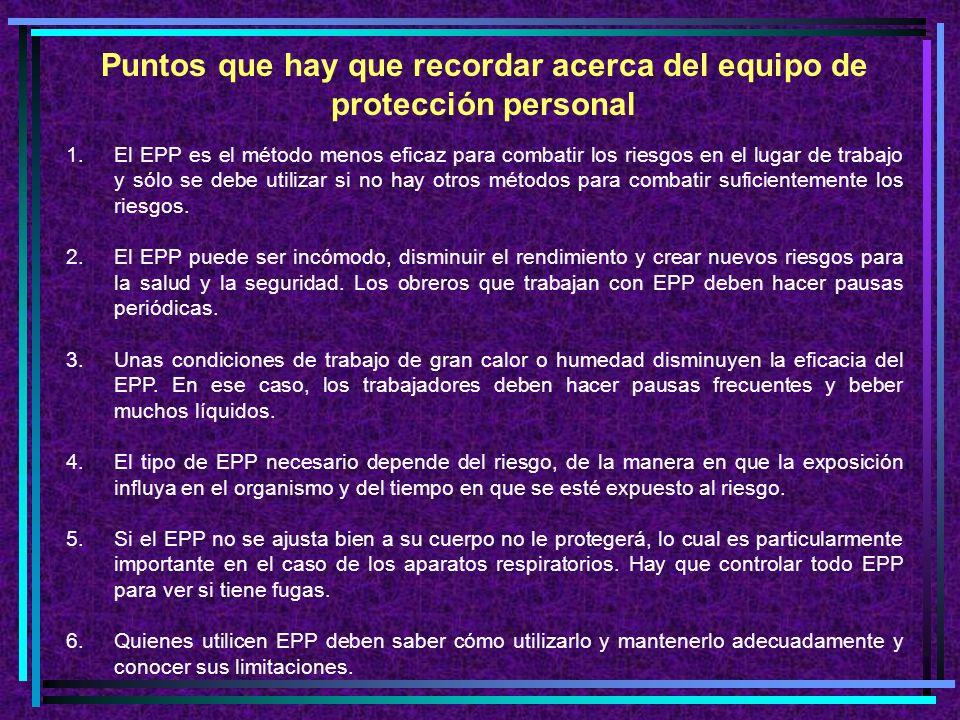 Puntos que hay que recordar acerca del equipo de protección personal