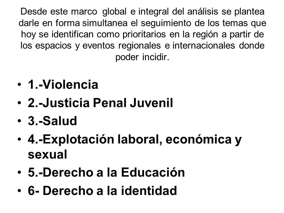 2.-Justicia Penal Juvenil 3.-Salud