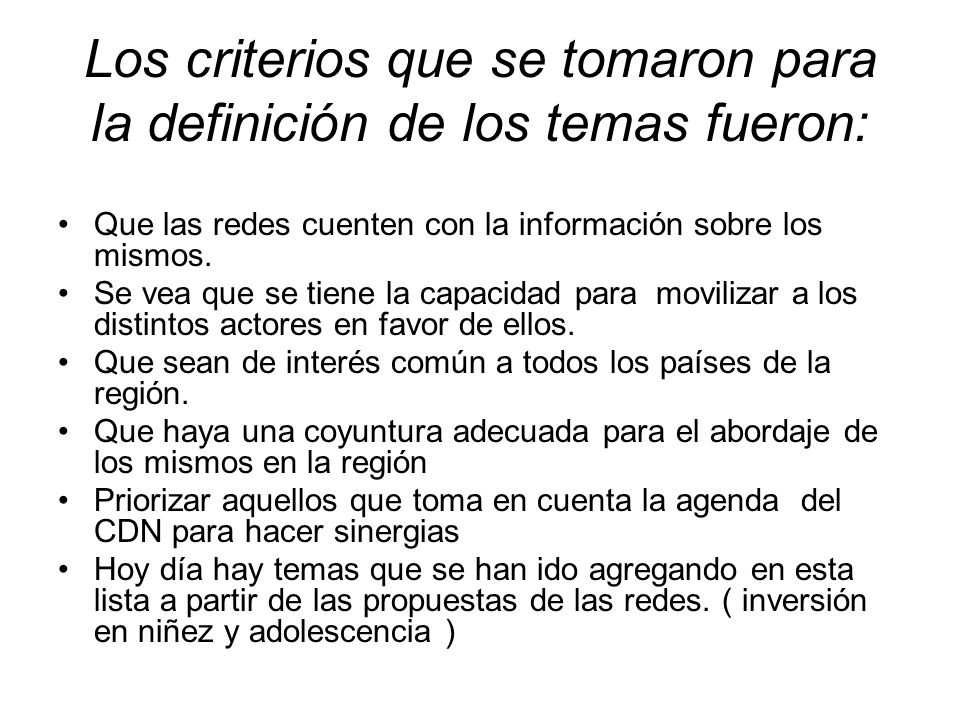 Los criterios que se tomaron para la definición de los temas fueron: