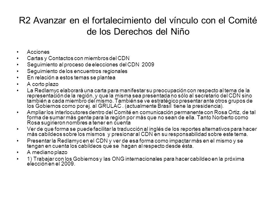 R2 Avanzar en el fortalecimiento del vínculo con el Comité de los Derechos del Niño