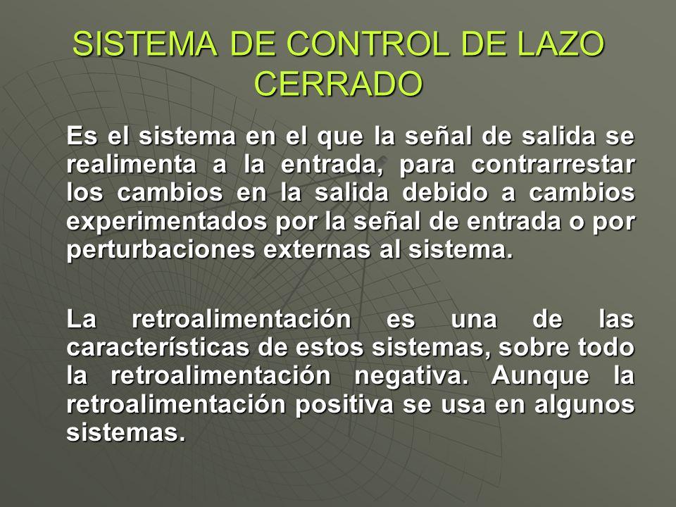 SISTEMA DE CONTROL DE LAZO CERRADO