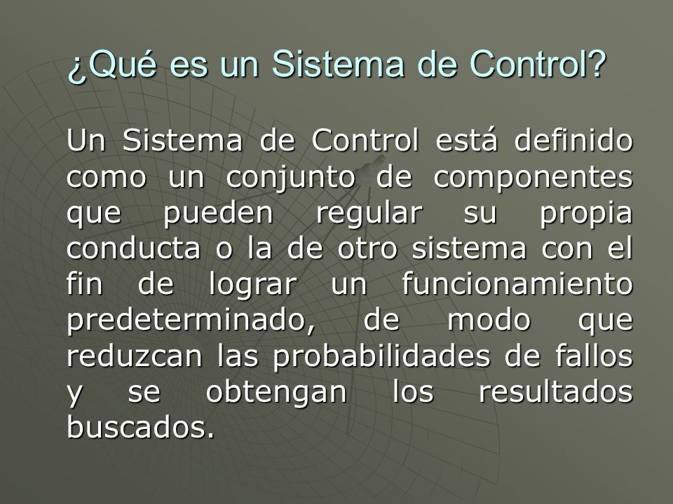 ¿Qué es un Sistema de Control