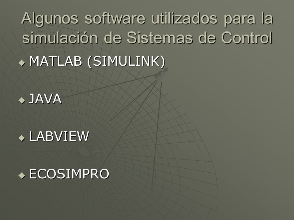 Algunos software utilizados para la simulación de Sistemas de Control