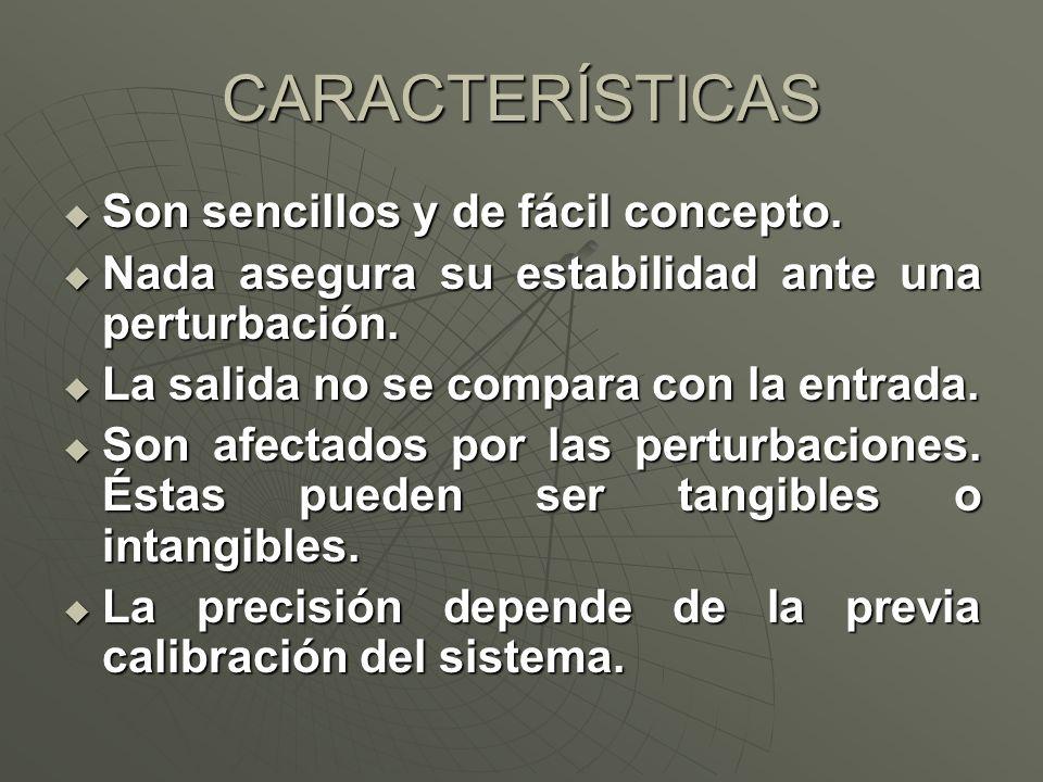 CARACTERÍSTICAS Son sencillos y de fácil concepto.