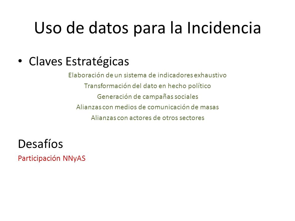 Uso de datos para la Incidencia
