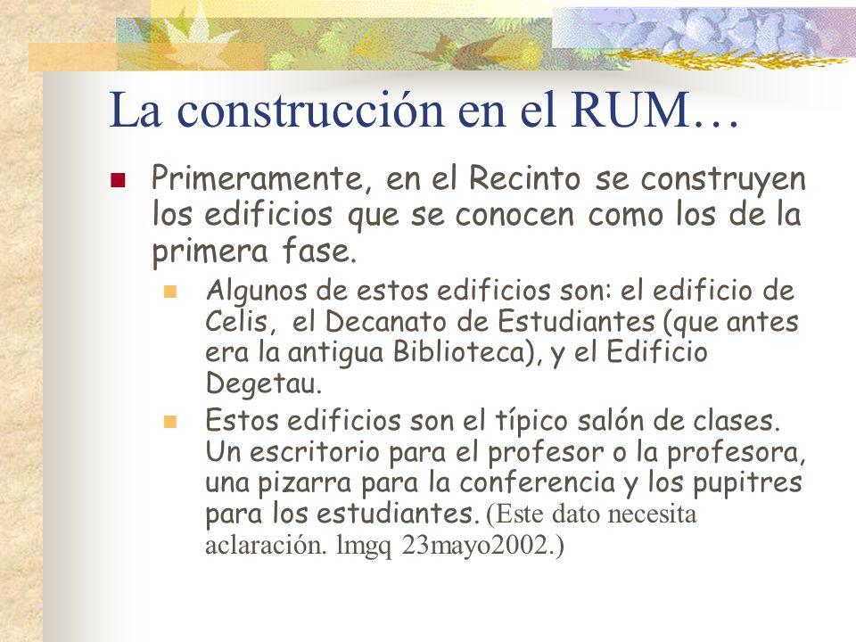 La construcción en el RUM…
