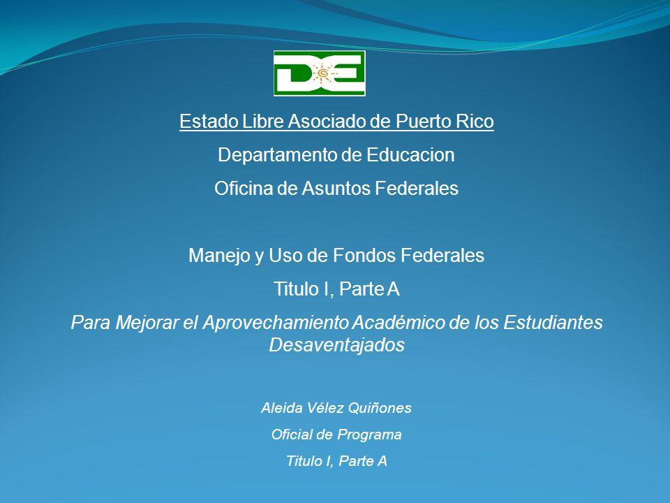 Estado Libre Asociado de Puerto Rico Departamento de Educacion
