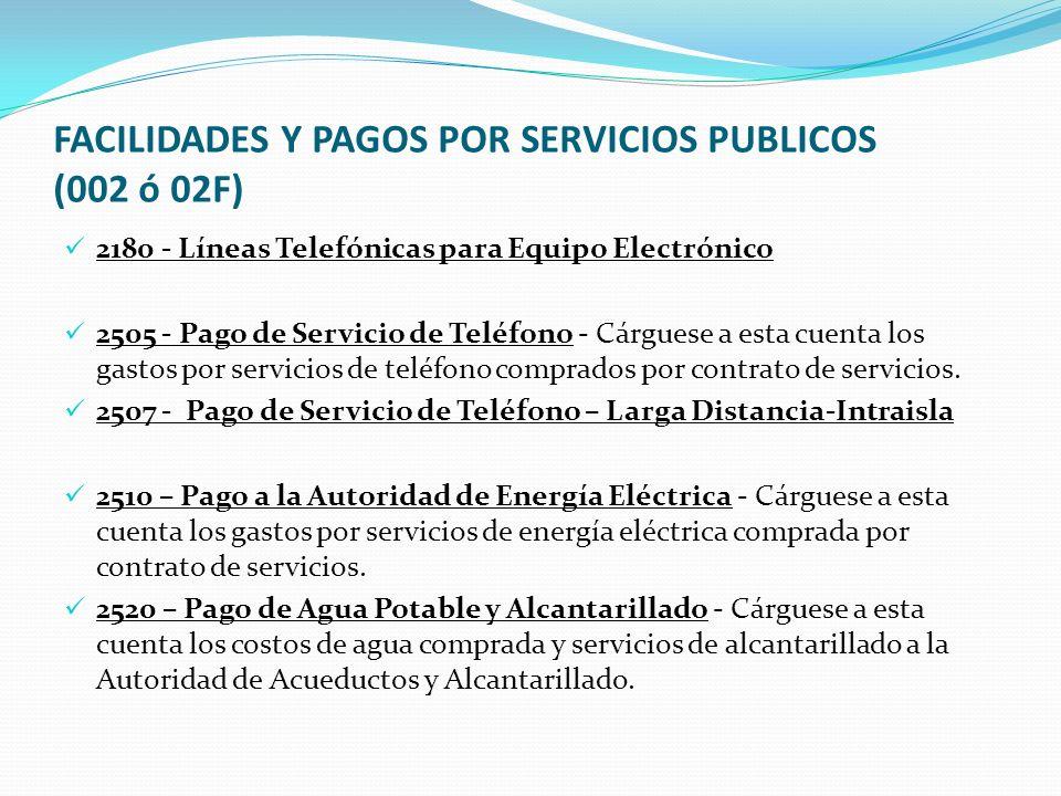 FACILIDADES Y PAGOS POR SERVICIOS PUBLICOS (002 ó 02F)
