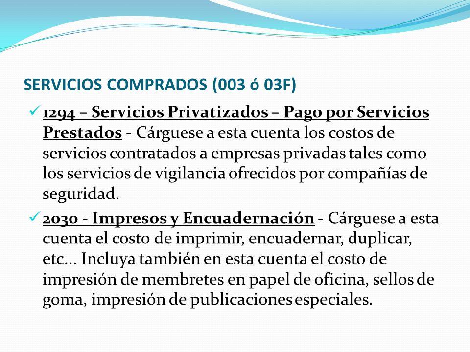 SERVICIOS COMPRADOS (003 ó 03F)