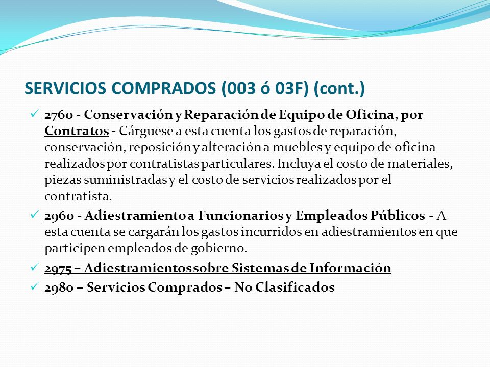 SERVICIOS COMPRADOS (003 ó 03F) (cont.)