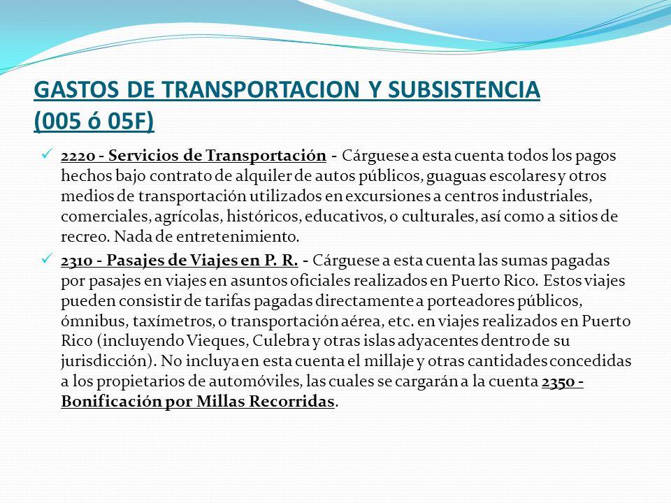GASTOS DE TRANSPORTACION Y SUBSISTENCIA (005 ó 05F)