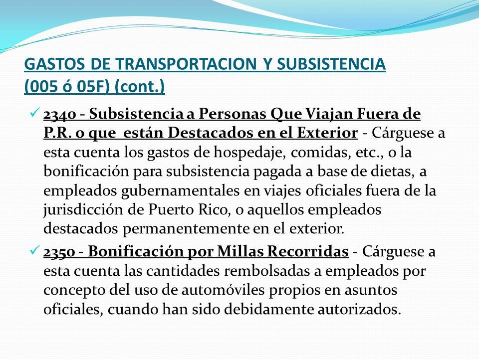 GASTOS DE TRANSPORTACION Y SUBSISTENCIA (005 ó 05F) (cont.)