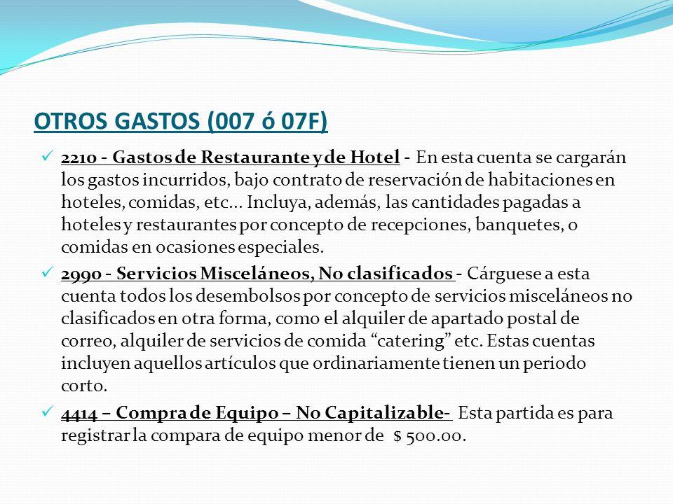 OTROS GASTOS (007 ó 07F)