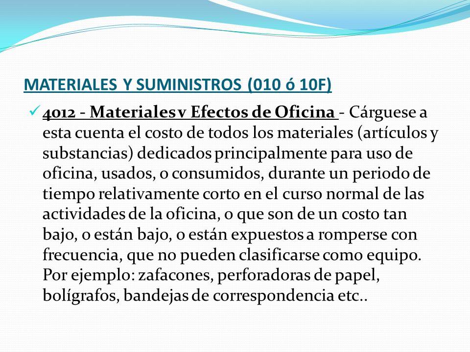MATERIALES Y SUMINISTROS (010 ó 10F)