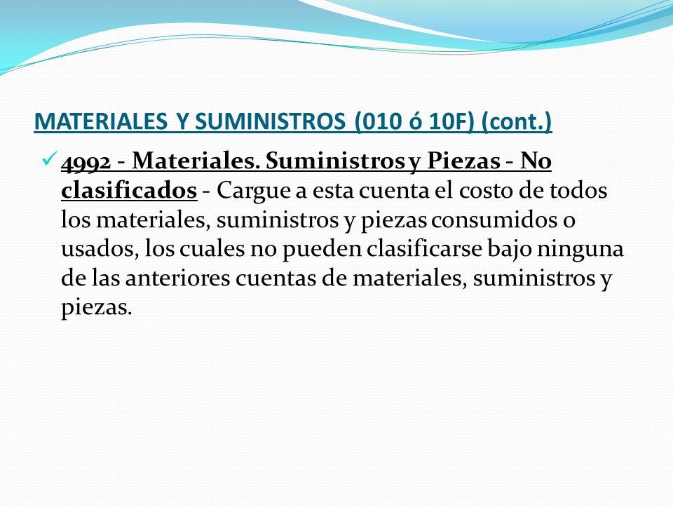 MATERIALES Y SUMINISTROS (010 ó 10F) (cont.)