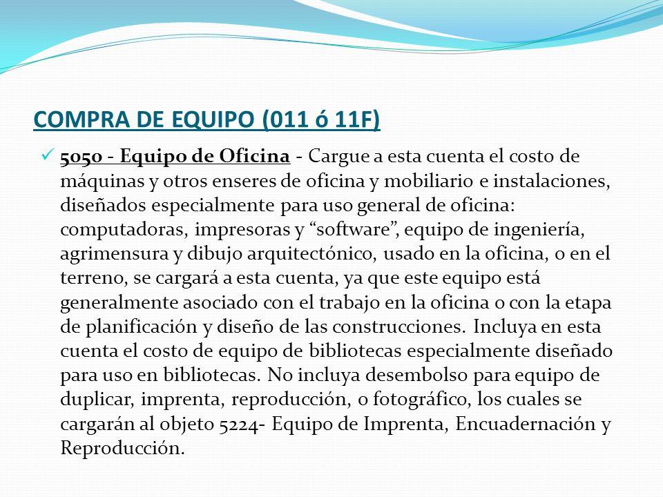 COMPRA DE EQUIPO (011 ó 11F)