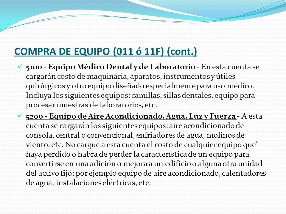 COMPRA DE EQUIPO (011 ó 11F) (cont.)