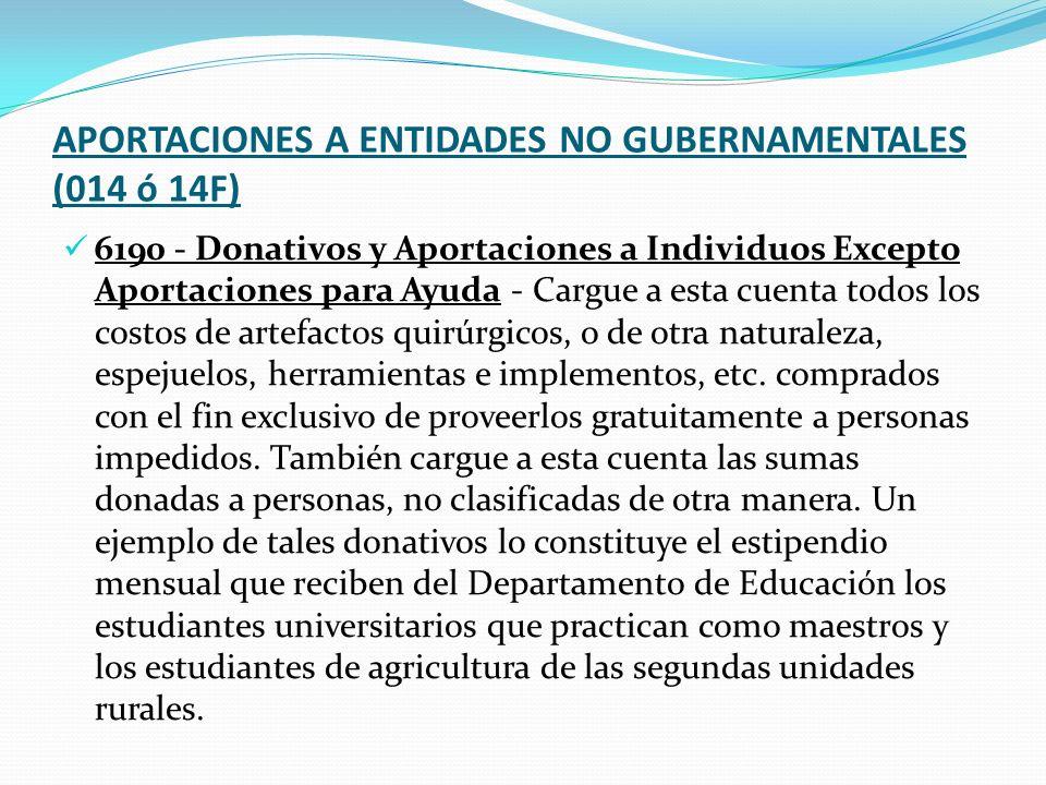 APORTACIONES A ENTIDADES NO GUBERNAMENTALES (014 ó 14F)