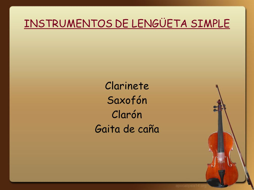 INSTRUMENTOS DE LENGÜETA SIMPLE