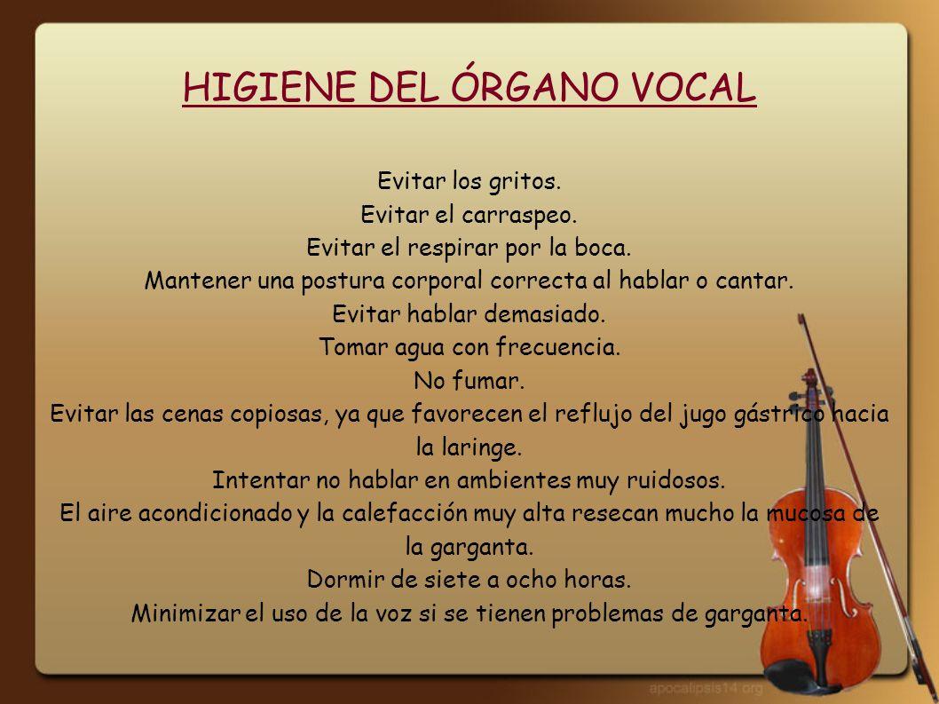HIGIENE DEL ÓRGANO VOCAL