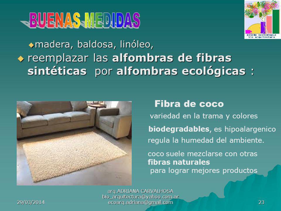 BUENAS MEDIDAS madera, baldosa, linóleo, reemplazar las alfombras de fibras sintéticas por alfombras ecológicas :