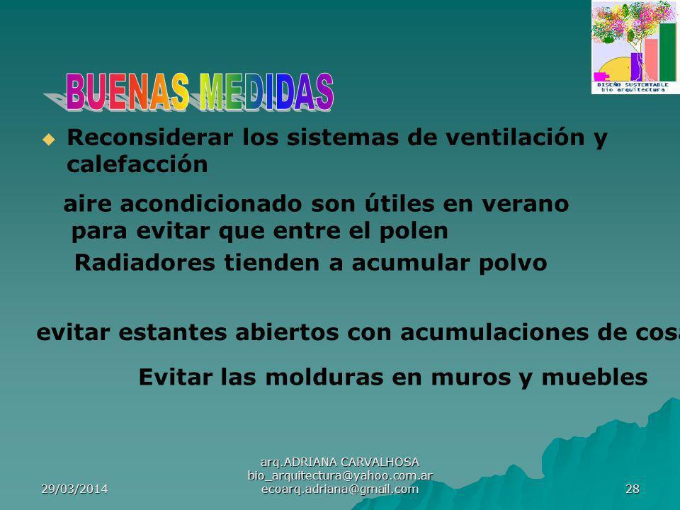 BUENAS MEDIDAS Reconsiderar los sistemas de ventilación y calefacción