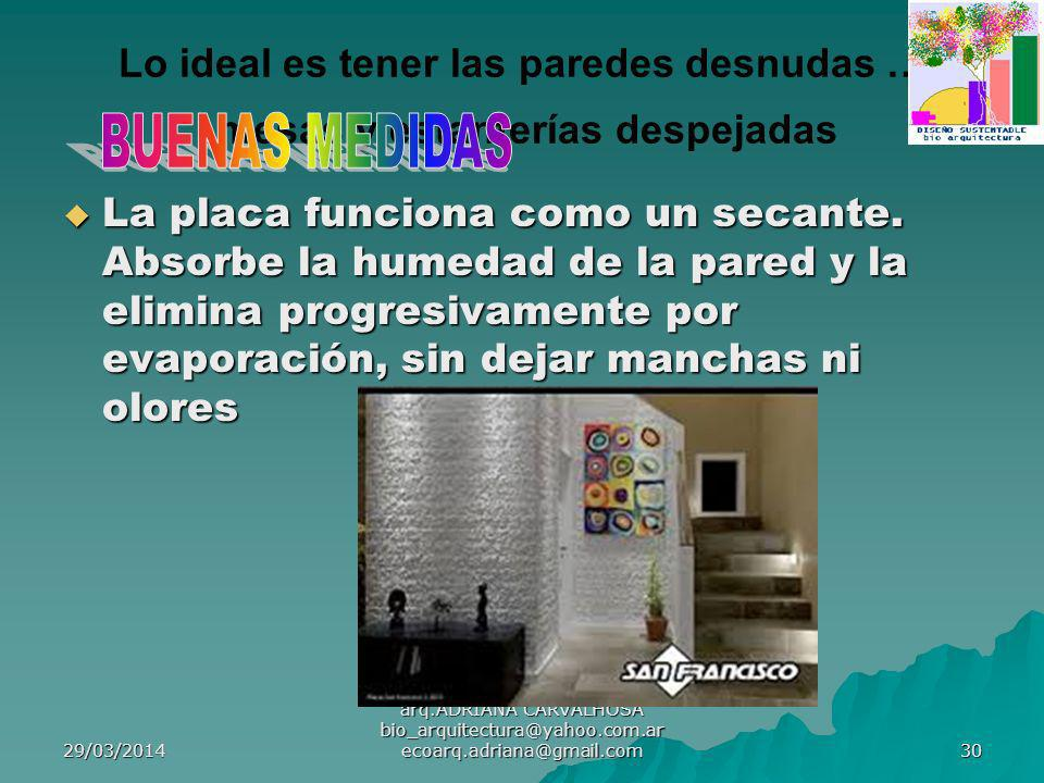 Lo ideal es tener las paredes desnudas … mesas y estanterías despejadas