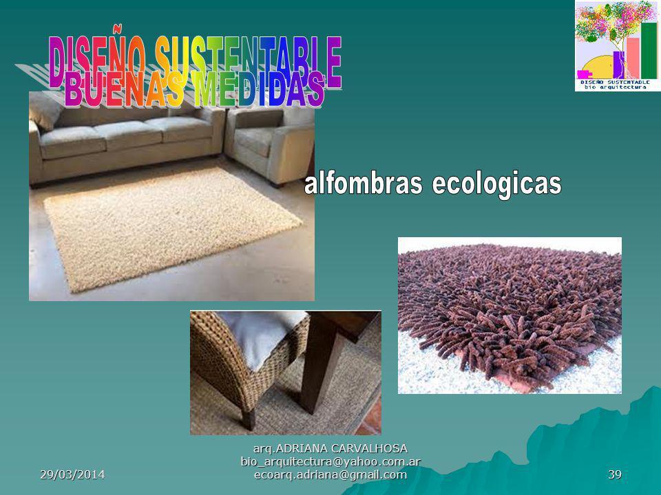 DISEÑO SUSTENTABLE BUENAS MEDIDAS alfombras ecologicas