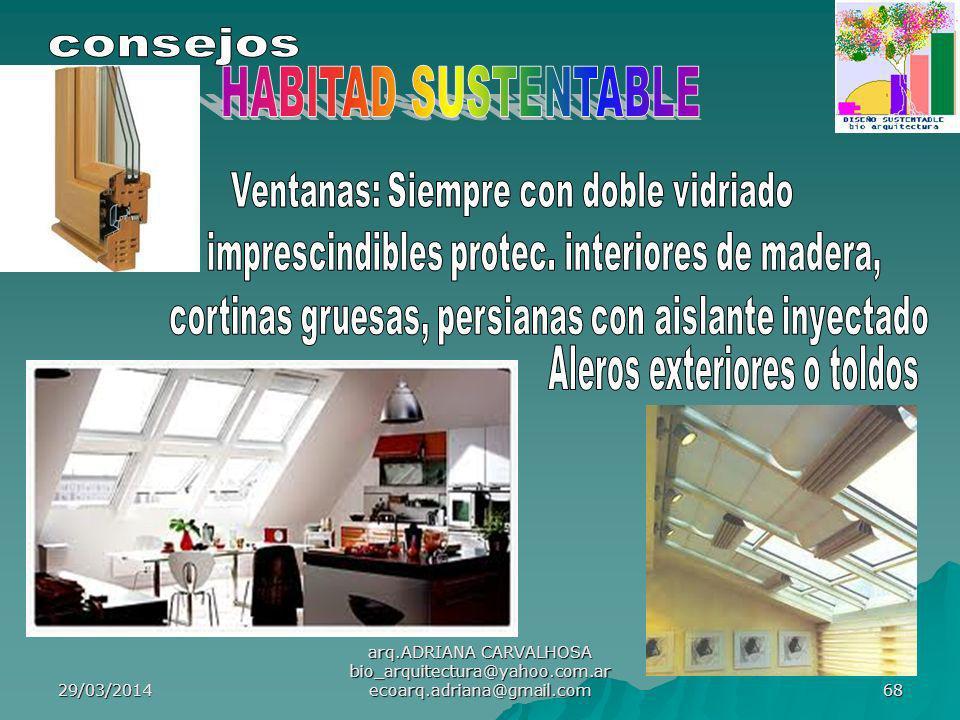HABITAD SUSTENTABLE consejos Ventanas: Siempre con doble vidriado