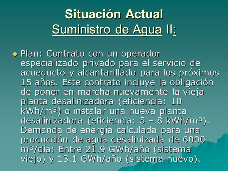 Situación Actual Suministro de Agua II: