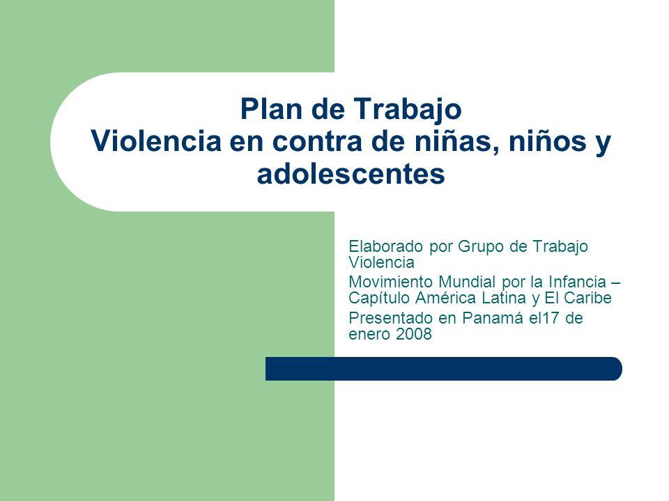 Plan de Trabajo Violencia en contra de niñas, niños y adolescentes