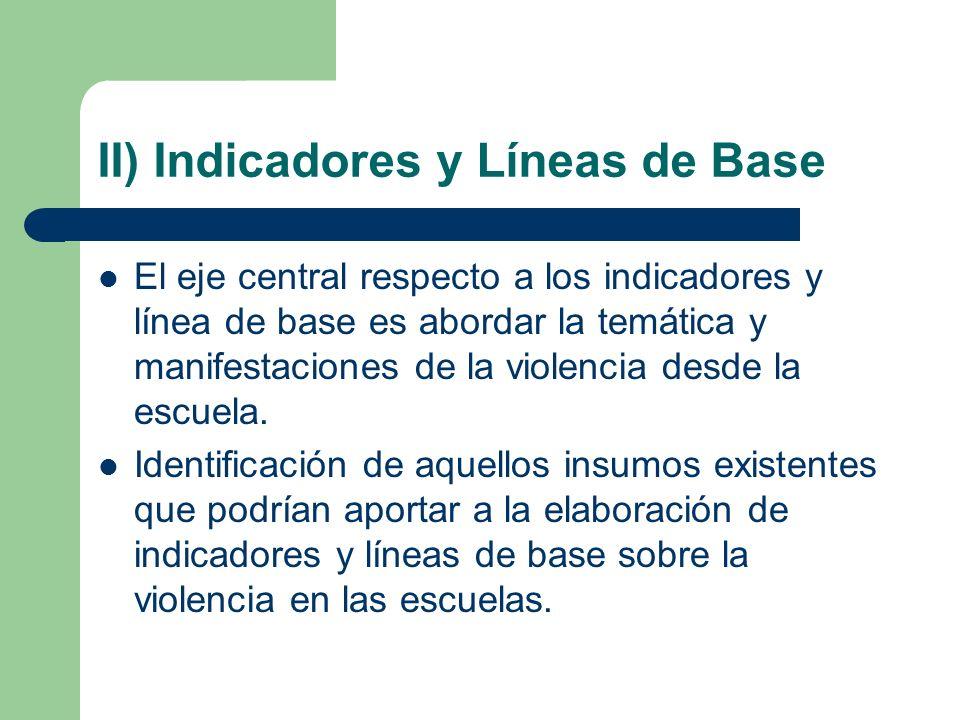 II) Indicadores y Líneas de Base