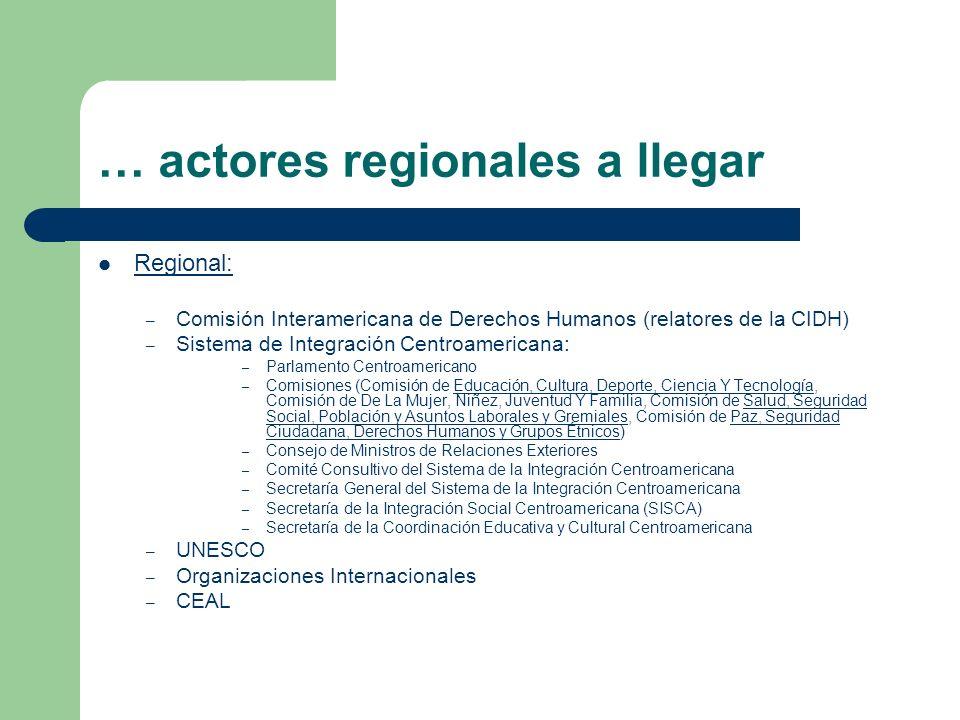 … actores regionales a llegar