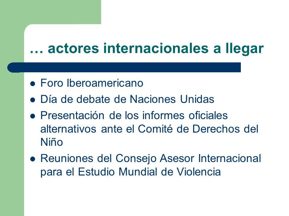 … actores internacionales a llegar