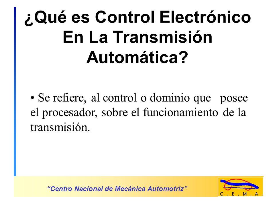 ¿Qué es Control Electrónico En La Transmisión Automática