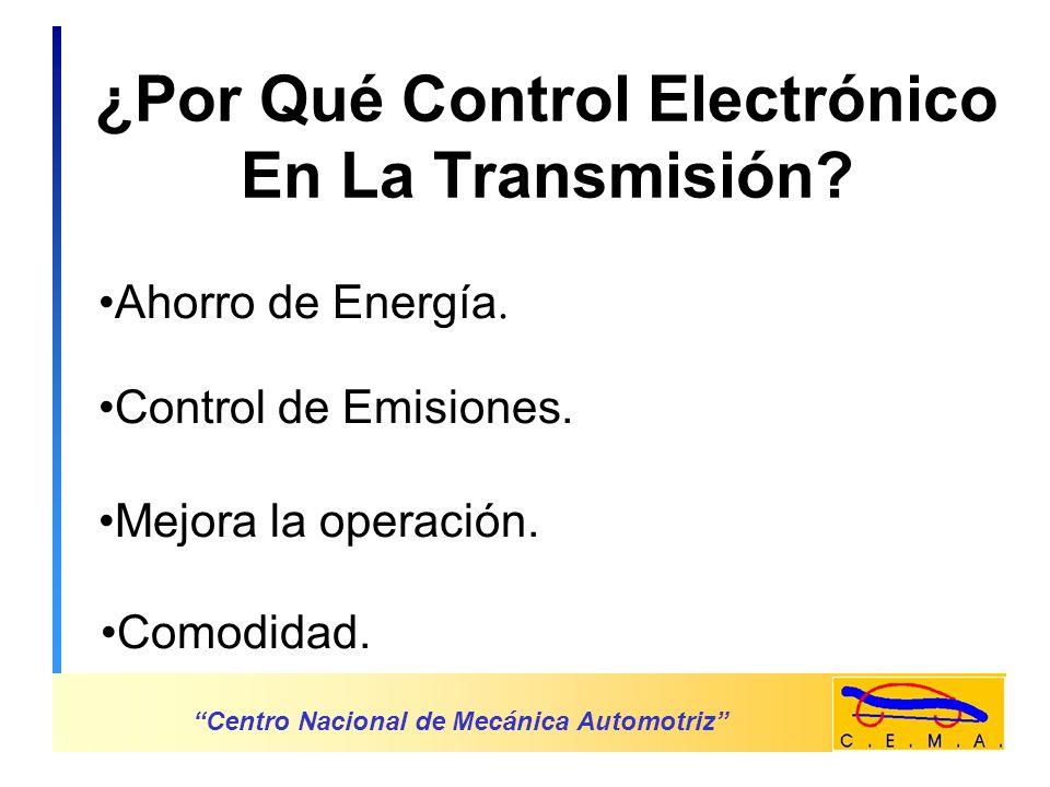 ¿Por Qué Control Electrónico En La Transmisión