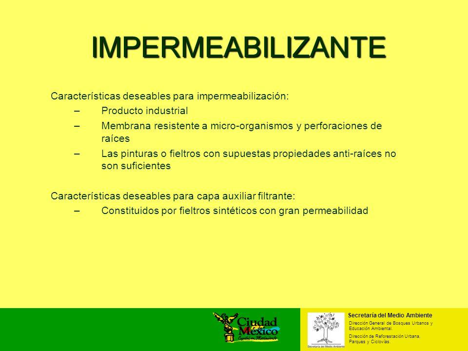 IMPERMEABILIZANTE Características deseables para impermeabilización: