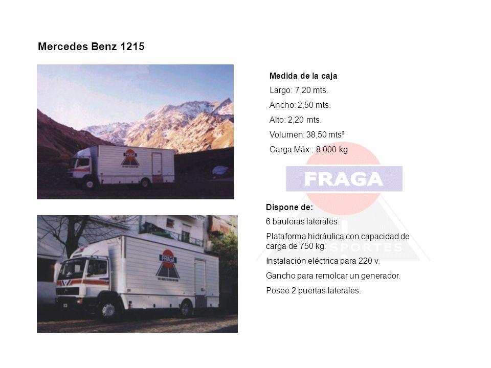 Mercedes Benz 1215 Medida de la caja Largo: 7,20 mts. Ancho: 2,50 mts.