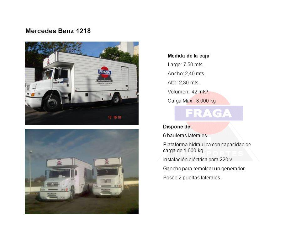 Mercedes Benz 1218 Medida de la caja Largo: 7,50 mts. Ancho: 2,40 mts.
