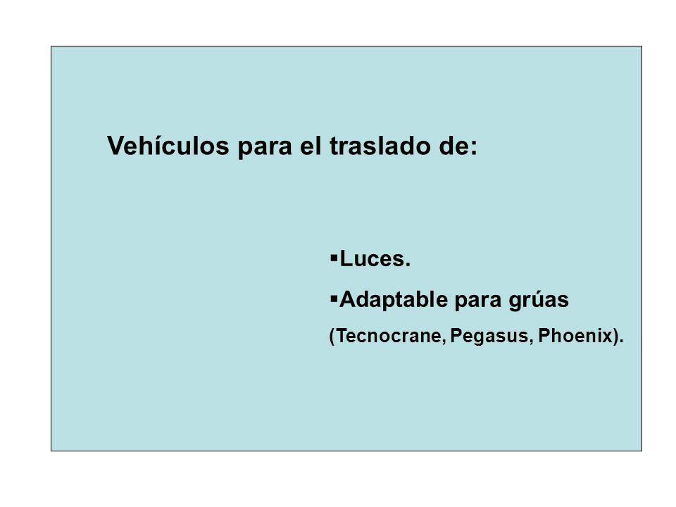 Vehículos para el traslado de:
