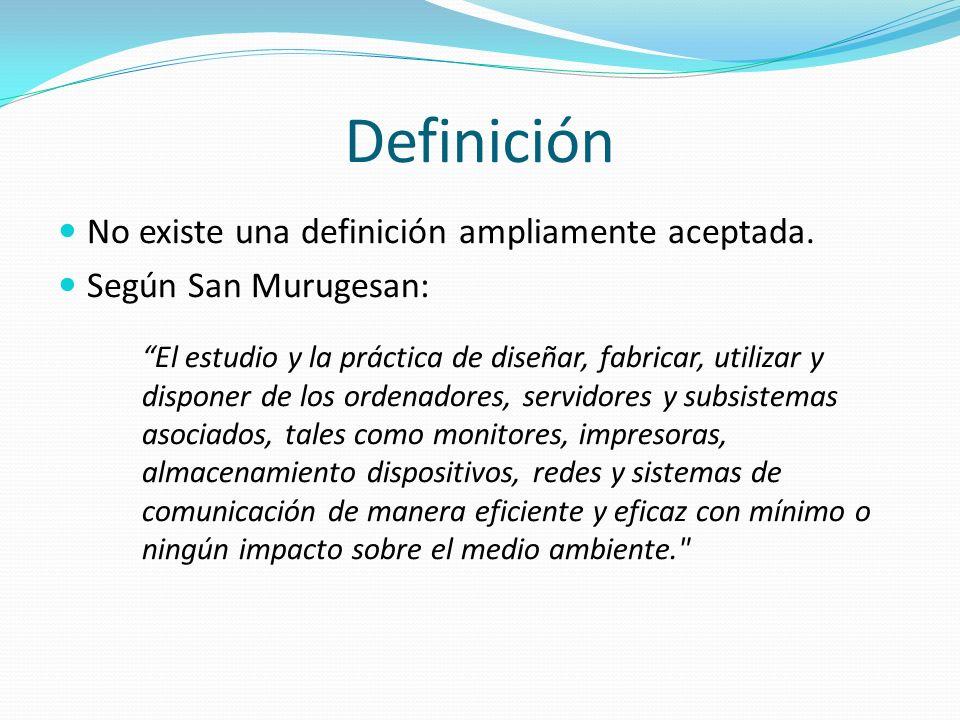 Definición No existe una definición ampliamente aceptada.