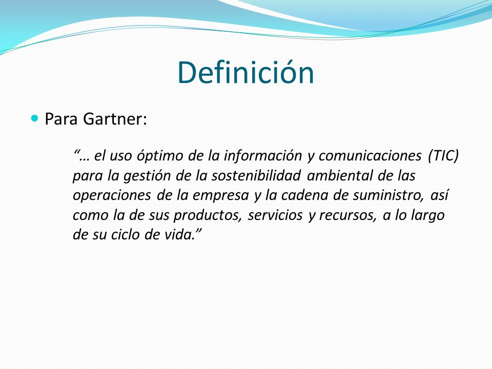 Definición Para Gartner:
