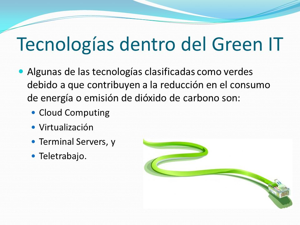 Tecnologías dentro del Green IT