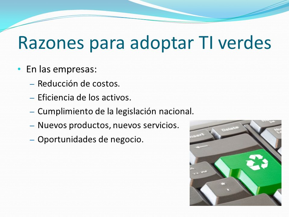 Razones para adoptar TI verdes