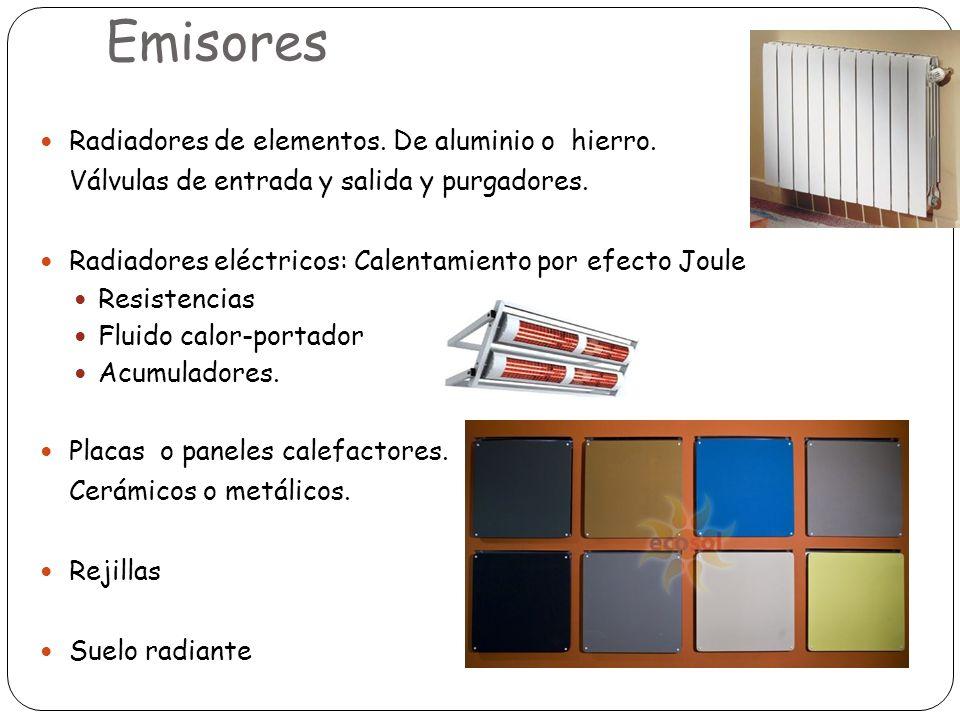 Emisores Radiadores de elementos. De aluminio o hierro.
