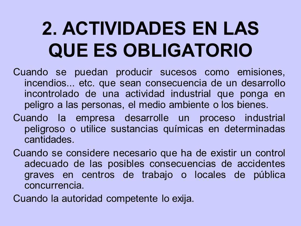 2. ACTIVIDADES EN LAS QUE ES OBLIGATORIO