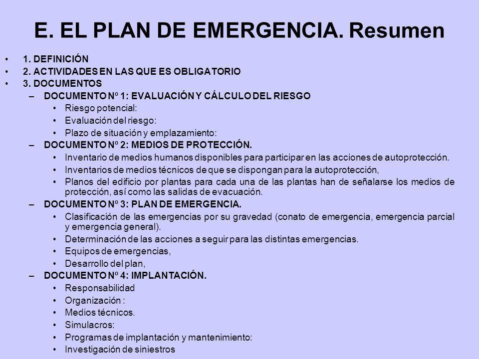 E. EL PLAN DE EMERGENCIA. Resumen